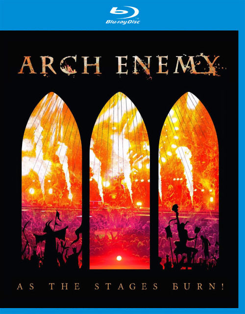 旋死邪神大敌 Arch Enemy – As The Stages Burn (Live At Wacken 2016) 蓝光原盘 [BDMV 38.5G]