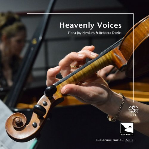 Fiona Joy Hawkins, Rebecca Daniel – Heavenly Voices (2021) [DSD256 DSF]