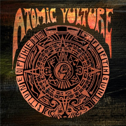 Atomic Vulture – Stone Of The Fifth Sun (2018) [24bit 44.1khz FLAC]