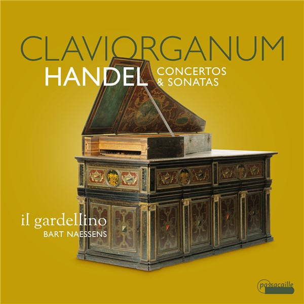 Il Gardellino, Bart Naessens – Händel: Claviorganum Concertos & Sonatas (2021) [24bit 88.2khz FLAC]