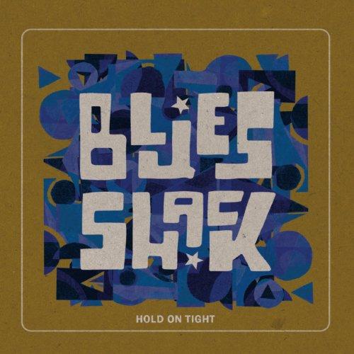 BluesShack – Hold On Tight (2021) [24bit 44.1khz FLAC]