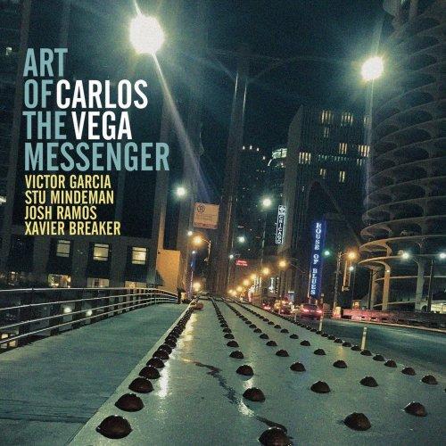 Carlos Vega – Art of the Messenger (2021) [24bit 96khz FLAC]
