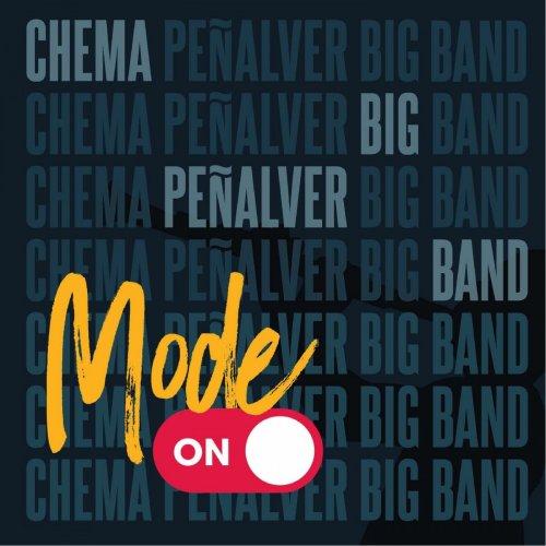 "Chema Peñalver – Big Band ""Mode On"" (2021) [24bit 44.1khz FLAC]"