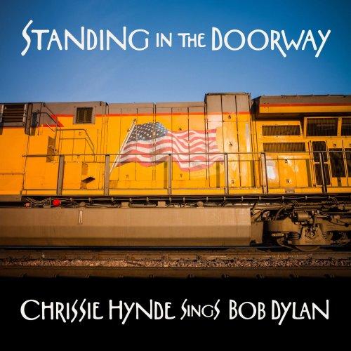 Chrissie Hynde – Standing in the Doorway: Chrissie Hynde Sings Bob Dylan (2021) [24bit 48khz FLAC]