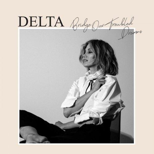 Delta Goodrem – Bridge Over Troubled Dreams (2021) [24bit 96khz FLAC]