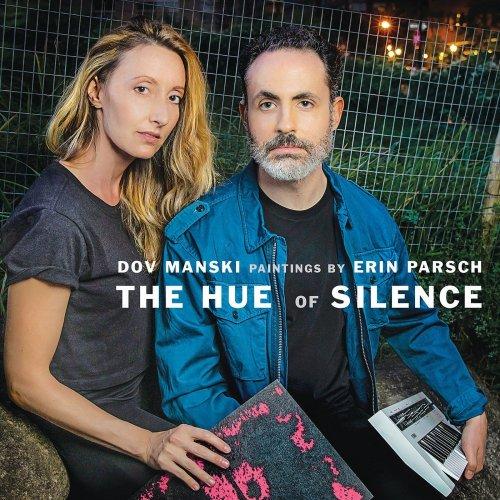 Dov Manski & Erin Parsch – The Hue of Silence (2021) [24bit 48khz FLAC]