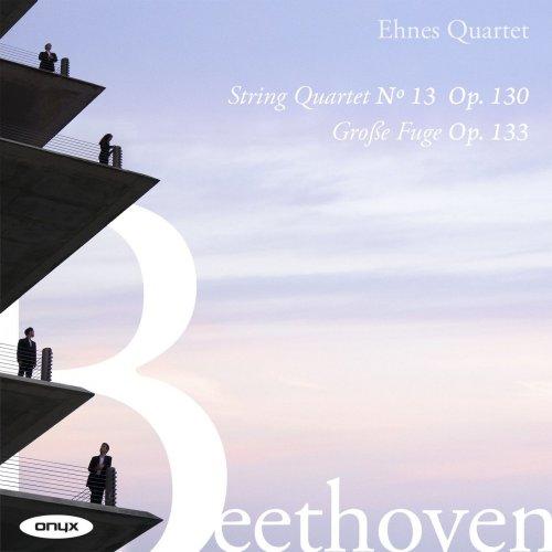 Ehnes Quartet – Beethoven: String Quartet No.13, Op.130, Grosse Fuge, Op133 (2021) [24bit 96khz FLAC]