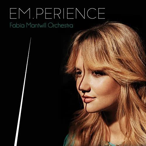 Fabia Mantwill Orchestra – EM.PERIENCE (2021) [24bit 48khz FLAC]