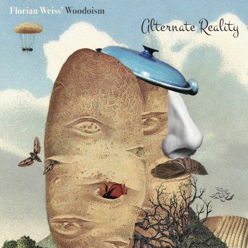 Florian Weiss' Woodoism – Alternate Reality (2021) [24bit 88.2khz FLAC]