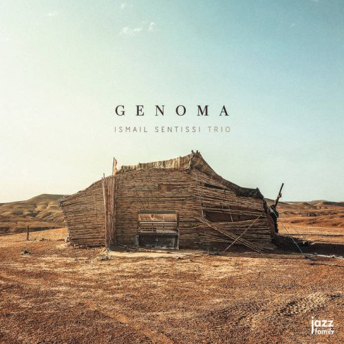 Ismail Sentissi Trio – Genoma (2021) [24bit 88.2khz FLAC]
