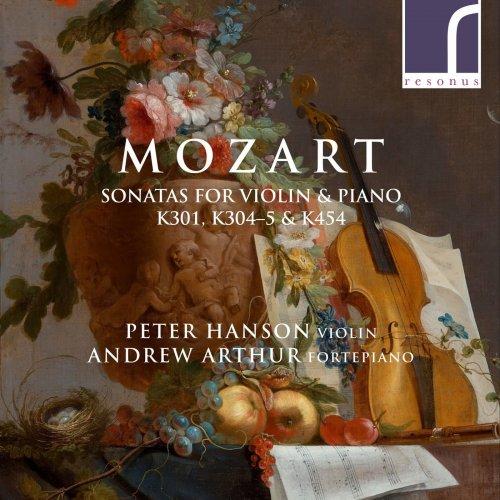 Peter Hanson & Andrew Arthur – Mozart: Sonatas for Violin & Piano, K. 301, K. 304, K. 305 & K. 454 (2021) [24bit 96khz FLAC]