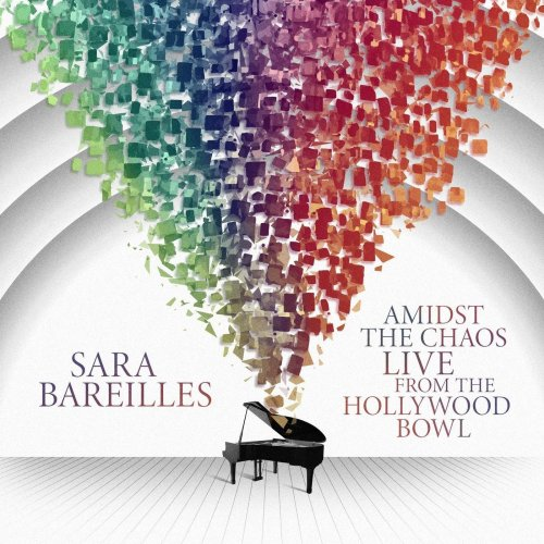 Sara Bareilles – Amidst the Chaos: Live from the Hollywood Bowl (2021) [24bit 96khz FLAC]