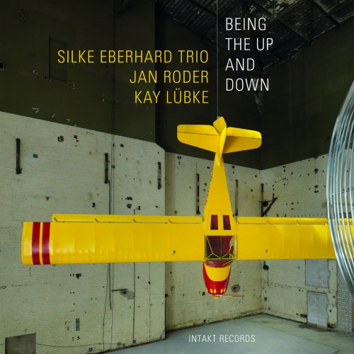 Silke Eberhard Trio – Being The Up and Down (2021) [24bit 48khz FLAC]