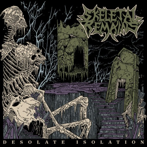 Skeletal Remains – Desolate Isolation – Demo & Live (Bonus Tracks Edition) (2021) [24bit 44.1khz FLAC]