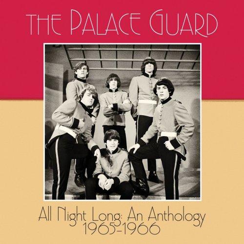 The Palace Guard – All Night Long: an Anthology 1965–1966 (2021) [24bit 44.1khz FLAC]