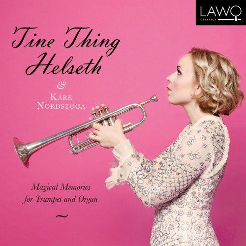 Thing Helseth & Kåre Nordstoga – Magical Memories Tine (2021) [24bit 192khz FLAC]