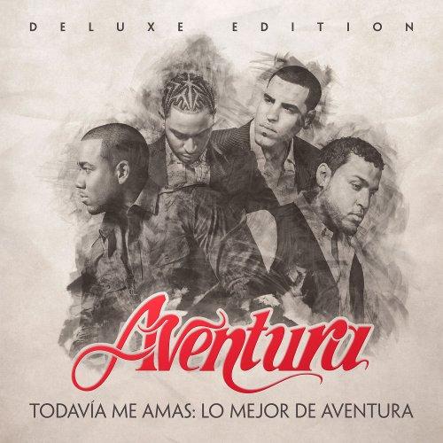 Aventura – Todavía Me Amas Lo Mejor de Aventura (Deluxe Edition) (2016) [24bit 44.1khz FLAC]