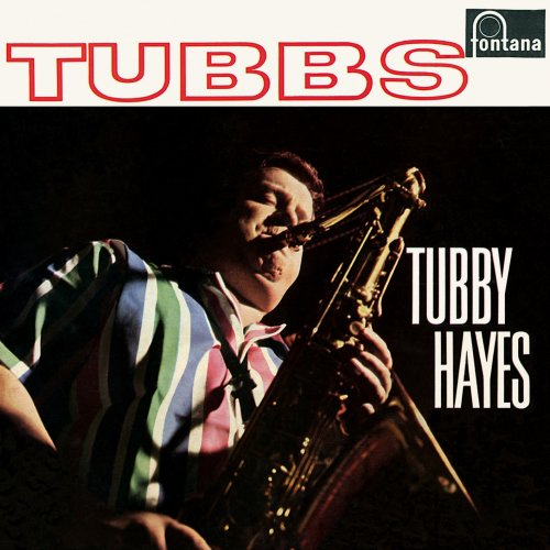 Tubby Hayes – Tubbs (Remastered) (1961/2019) [24bit 88.2khz FLAC]