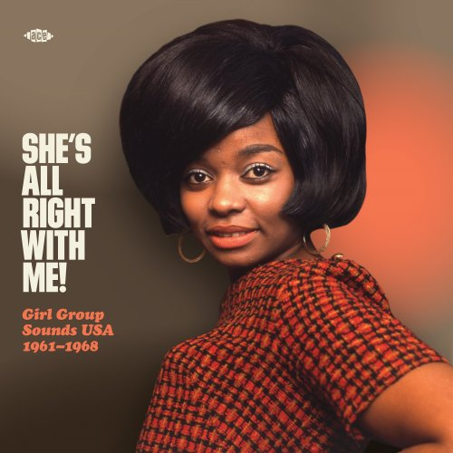 Various Artists – She's All Right With Me! Girl Group Sounds USA 1961-1968 (2020) [24bit 48khz FLAC]
