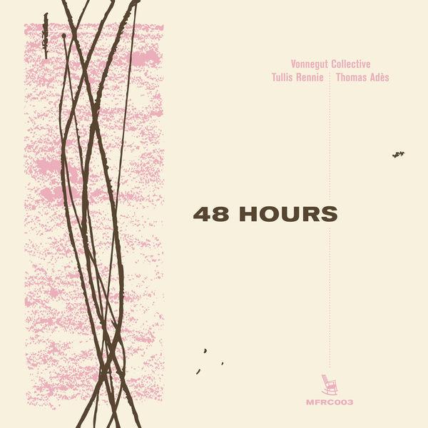 Vonnegut Collective – 48 Hours (2021) [24bit 48khz FLAC]