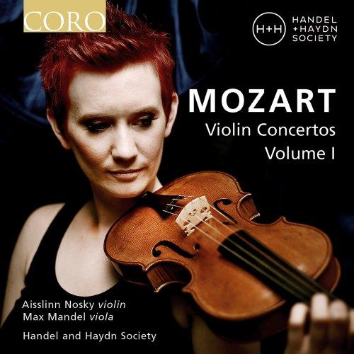Aisslinn Nosky, Handel and Haydn Society & Max Mandel – Mozart Violin Concertos, Vol. I (Live) (2021) [24bit 96khz FLAC]