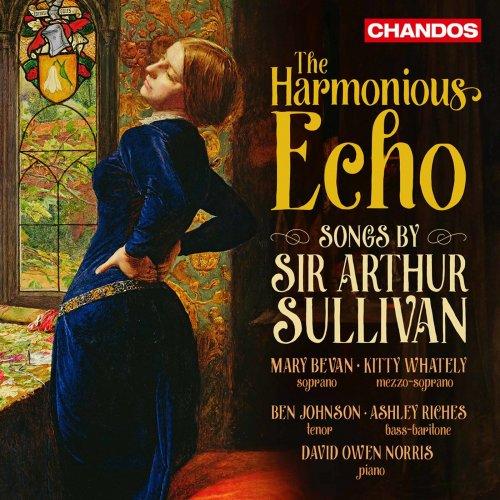 David Owen Norris, Ashley Riches, Ben Johnson, Kitty Whately – The Harmonious Echo: Songs by Sir Arthur Sullivan (2021) [24bit 96khz FLAC]