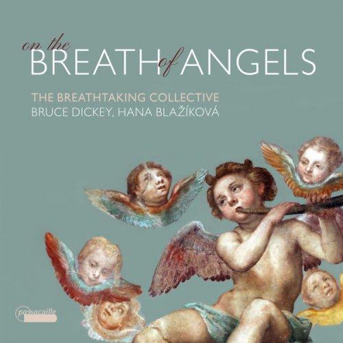Bruce Dickey & Hana Blažíková – On the breath of Angels (2021) [24bit 192khz FLAC]
