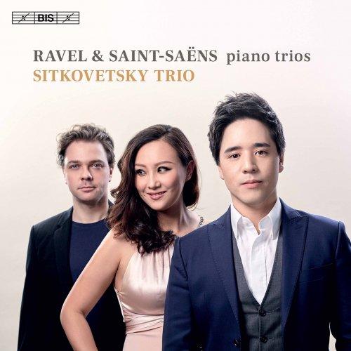 Sitkovetsky Trio – Ravel & Saint-Saëns: Piano Trios (2021) [24bit 96khz FLAC]