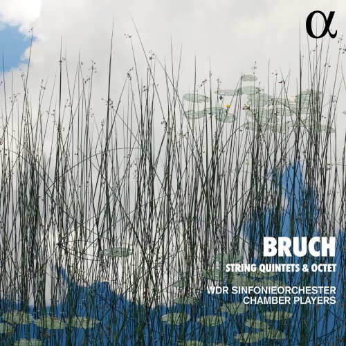 WDR Sinfonieorchester Chamber Players – Bruch: String Quintets & Octet (2021) [24bit 48khz FLAC]