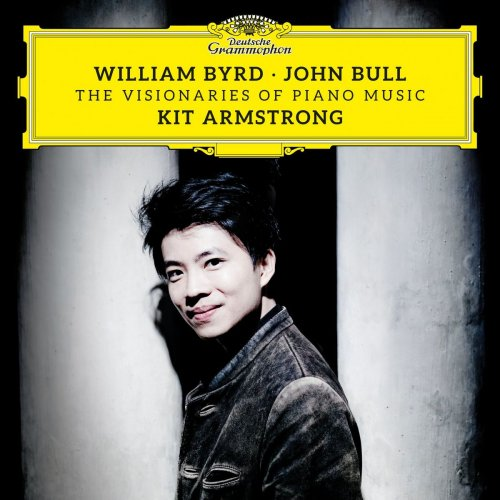 Kit Armstrong – William Byrd & John Bull: The Visionaries of Piano Music (2021) [24bit 96khz FLAC]
