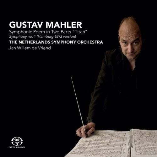 Netherlands Symphony Orchestra, Jan Willem de Vriend – Mahler: Symphony No. 1 'Titan' (2010) [DSF DSD128]