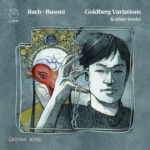 Chiyan Wong – Bach & Busoni: Goldberg Variations (2021) [24bit 192khz FLAC]