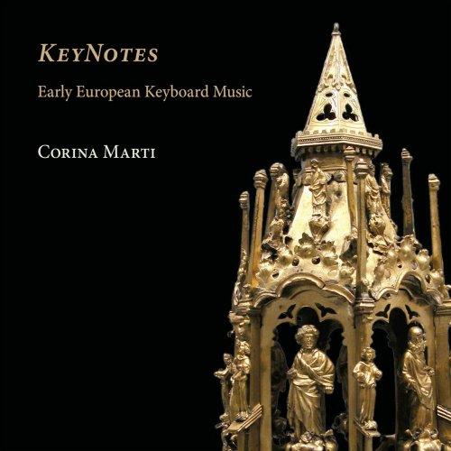 Corina Marti – KeyNotes: Early European Keyboard Music (2008) [24bit 96khz FLAC]