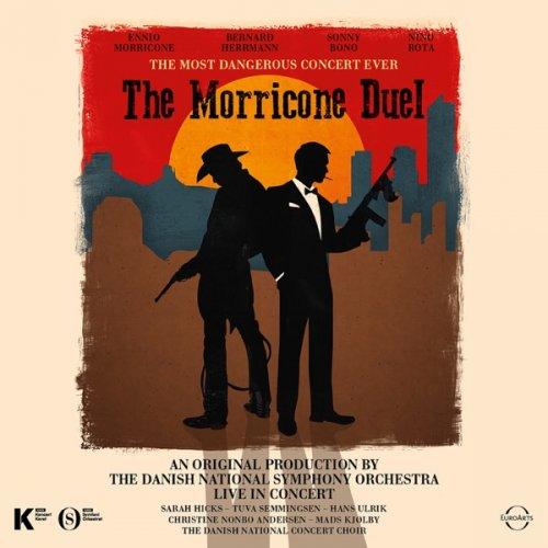 Danish National Symphony Orchestra – The Morricone Duel: The Most Dangerous Concert Ever (Live) (2018) [24bit 48khz FLAC]