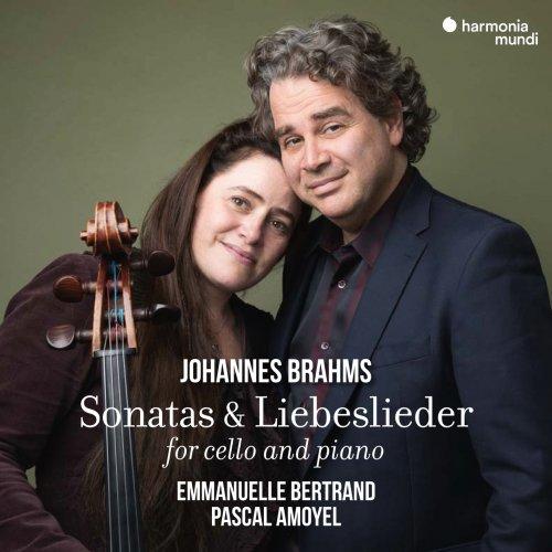 Emmanuelle Bertrand & Pascal Amoyel – Johannes Brahms: Sonatas & Liebeslieder for Cello and Piano (2021) [24bit 96khz FLAC]