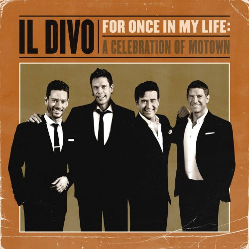 Il Divo – For Once In My Life: A Celebration Of Motown (2021) [24bit 48khz FLAC]