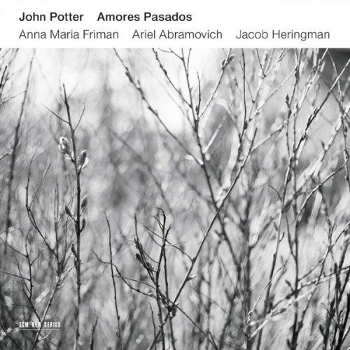 John Potter, Anna Maria Friman, Ariel Abramovich & Jacob Heringman – Amores Pasados (2015) [24bit 96khz FLAC]